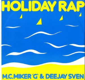 "HOLIDAY RAP (MC MIKER G & DEEJAY SVEN) - UK 12"" VINYL"